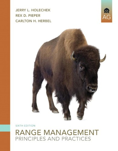 9780135014165: Range Management: Principles and Practices (6th Edition)