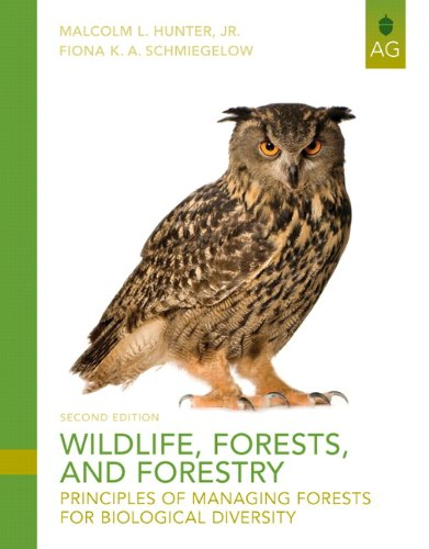 9780135014325: Wildlife, Forests and Forestry: Principles of Managing Forests for Biological Diversity