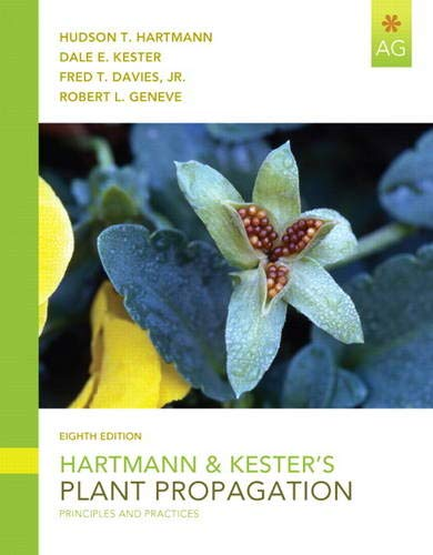 9780135014493: Hartmann & Kester's Plant Propagation: Principles and Practices (8th Edition)