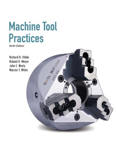 9780135015087: Machine Tool Practices (9th Edition)