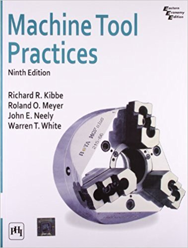 9780135015124: Machine Tool Practices, 9th ed.