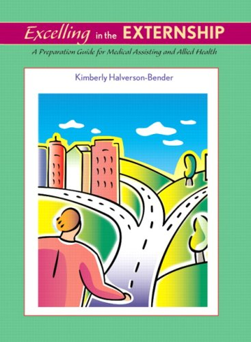 9780135016824  excelling in the externship  a preparation guide for medical assisting and allied