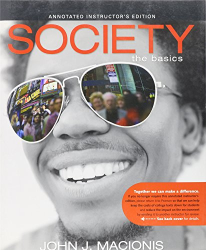 9780135018613: Society: The Basics, Annotated Instructor's Edition