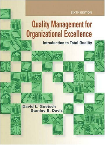9780135019672: Quality Management for Organizational Excellence: Introduction to Total Quality (6th Edition)