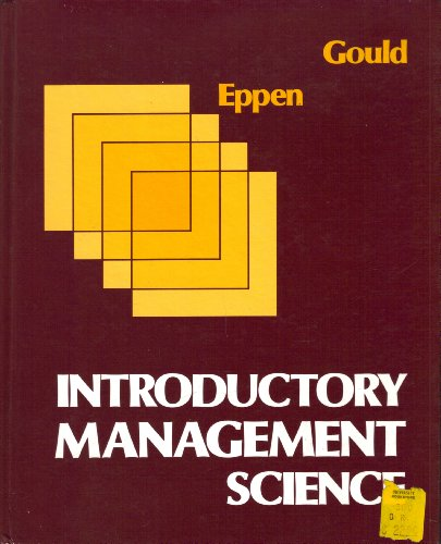 Introductory Management Science: Floyd J. Gould;
