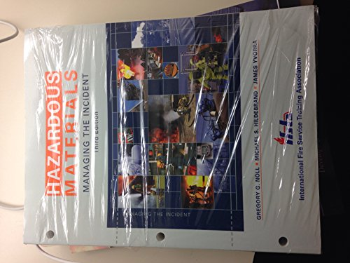 9780135021804: Hazardous Materials: Managing the Incident, 3rd Edition