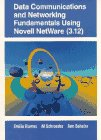 9780135022467: Data Communications and Networking Fundamentals Using Novell Netware (3.12)