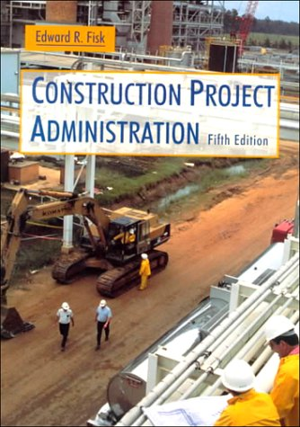 9780135022795: Construction Project Administration