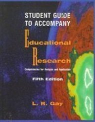 9780135023372: Student Guide to Accompany Educational Research: Competencies for Analysis and Application