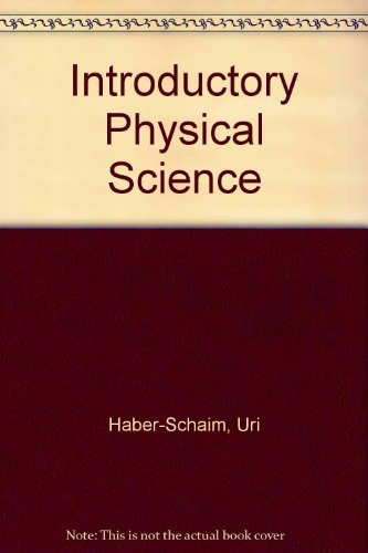 Introductory Physical Science: Uri Haber-Schaim