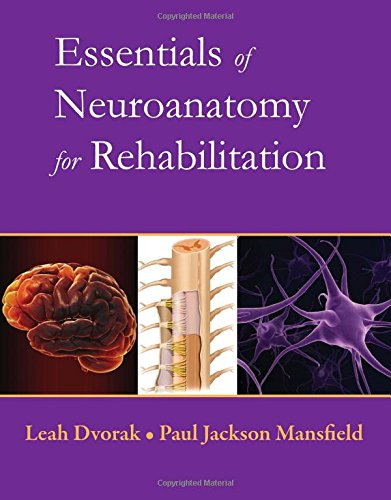 9780135023884: Essentials of Neuroanatomy for Rehabilitation