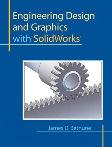 9780135024294: Engineering Design and Graphics with SolidWorks