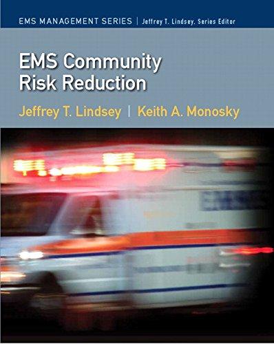 9780135024737: EMS Community Risk Reduction (Ems Management)