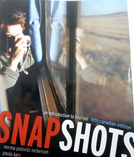 Snapshots, an introduction to tourism - 5th: Norma Polovitz nickerson,