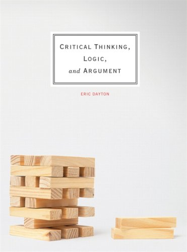 9780135026083: Critical Thinking, Logic, and Argument, First Edition