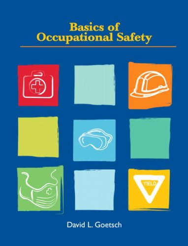 9780135026137: Basics of Occupational Safety