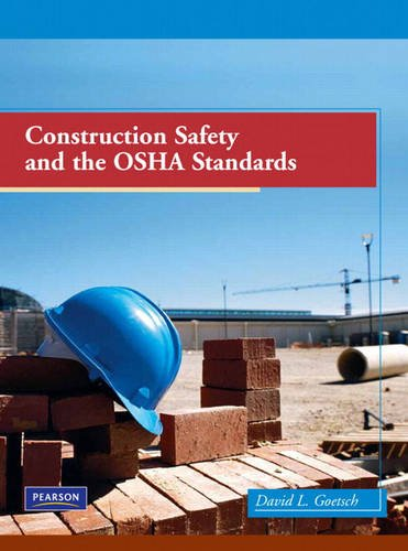 9780135026144: Construction Safety and the OSHA Standards