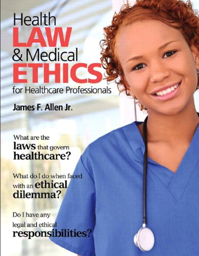9780135027998: Health Law and Medical Ethics