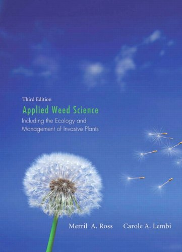 9780135028148: Applied Weed Science: Including the Ecology and Management of Invasive Plants (3rd Edition)
