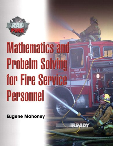 9780135028254: Mathematics and Problem Solving for Fire Service Personnel: A Worktext for Student Achievement