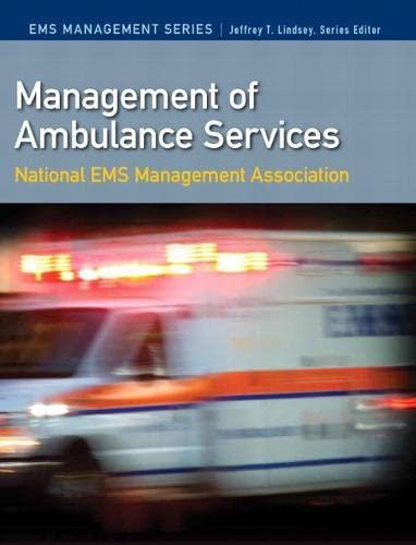 Management of Ambulance Services (Paperback): National Association of