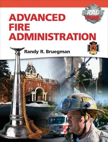 9780135028308: Advanced Fire Administration (Brady Fire)