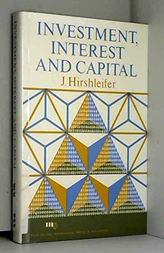 9780135029558: Investment, Interest, and Capital (Prentice-Hall international series in management)