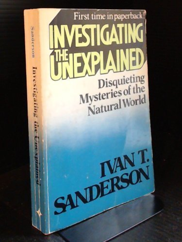 9780135031445: Investigating the Unexplained: Disquieting Mysteries of the Natural World