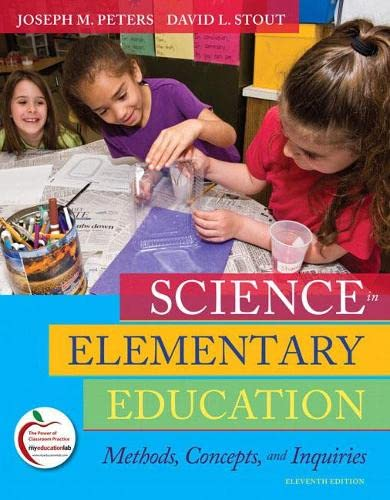 9780135031506: Science in Elementary Education: Methods, Concepts, and Inquiries (11th Edition)