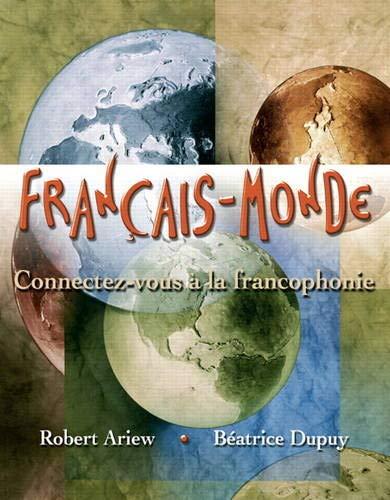 Francais-Monde: Connectez-vous a La Francophonie (Hardback): Robert Ariew, Beatrice Dupuy