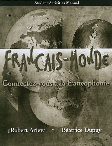 9780135032640: Student Activities Manual for Français-Monde: Connectez-vous à la francophonie