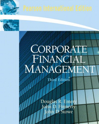 9780135032732: Corporate Financial Management: International Edition