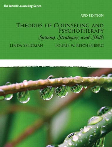 9780135034767: Theories of Counseling and Psychotherapy: Systems, Strategies, and Skills (3rd Edition)
