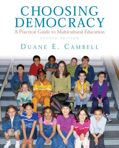 9780135034811: Choosing Democracy: A Practical Guide to Multicultural Education (4th Edition)