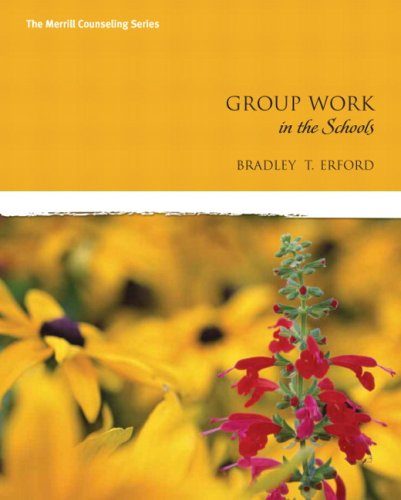 9780135034828: Group Work in the Schools