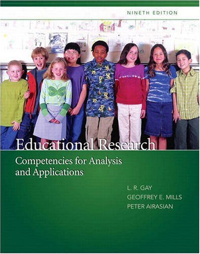 Educational Research: Competencies for Analysis and Applications: Gay, Lorraine R.,