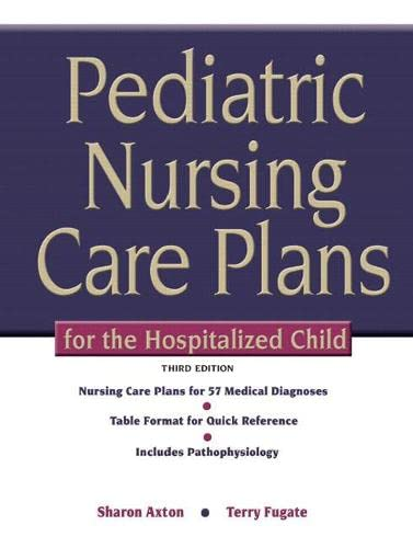 9780135035924: Pediatric Nursing Care Plans for the Hospitalized Child (3rd Edition)