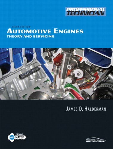 9780135036891: Automotive Engines: Theory and Servicing (6th Edition)