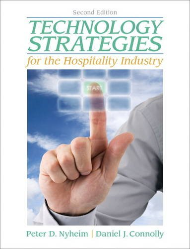 Technology Strategies for the Hospitality Industry (2nd: Connolly, Daniel, Nyheim,