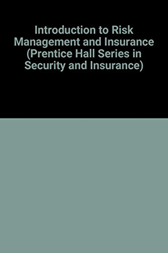 9780135039052: Introduction to Risk Management and Insurance (Prentice Hall Series in Security and Insurance)