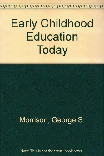 9780135039908: Early Childhood Education Today: International Edition