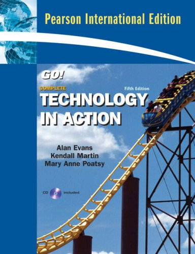 9780135041079: Technology in Action, Introroductory (5th, 09) by Evans, Alan - Poatsy, Mary Anne S - Martin, Kendall [Paperback (2008)]
