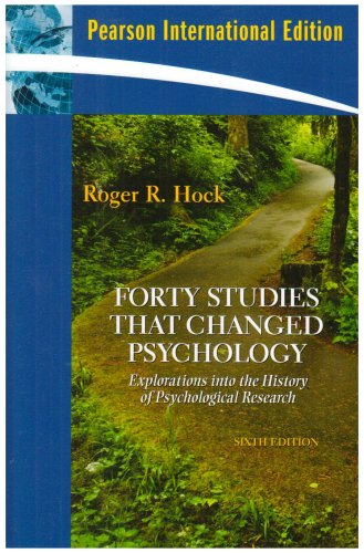 9780135045077: Forty Studies that Changed Psychology: Explorations into the History of Psychological Research: International Edition