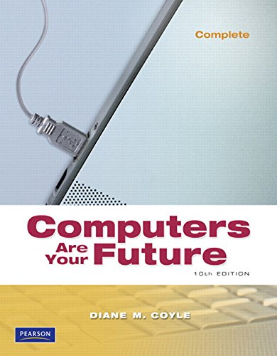 9780135045114: Computers Are Your Future, Complete (10th Edition)