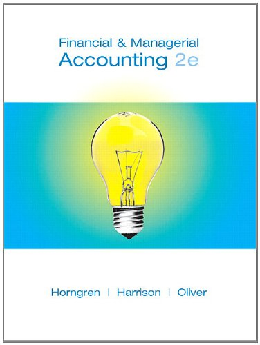 Financial and Managerial Accounting, Chapters 1-23 (2nd: Charles T. Horngren,