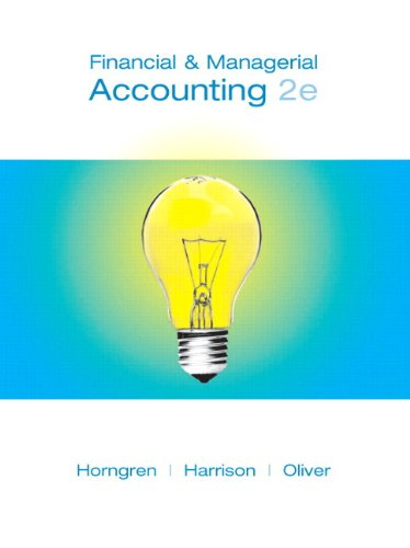 Financial and Managerial Accounting, Chapters 15-23 (2nd: Charles T. Horngren,
