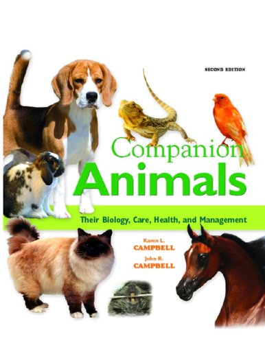 9780135047675: Companion Animals: Their Biology, Care, Health, and Management (2nd Edition)