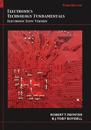 Electronics Technology Fundamentals: Conventional Flow Version (3rd Edition): Paynter, Robert T.; ...
