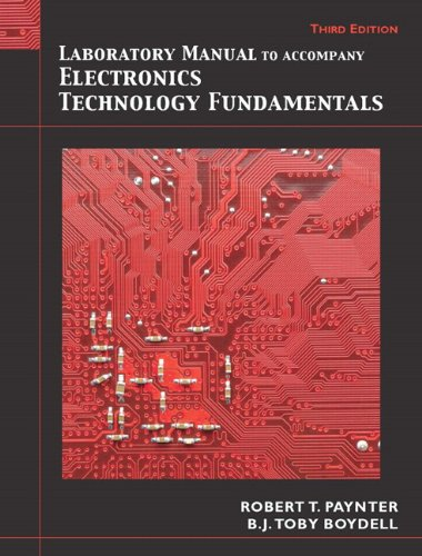 Laboratory Manual for Electronics Technology Fundamentals: Electron: Boydell, Toby, Paynter,