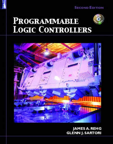 Programmable Logic Controllers (2nd Edition): Rehg, James A.;